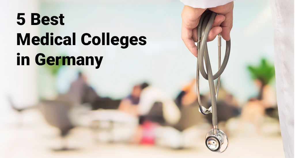 5 Best Medical Colleges in Germany