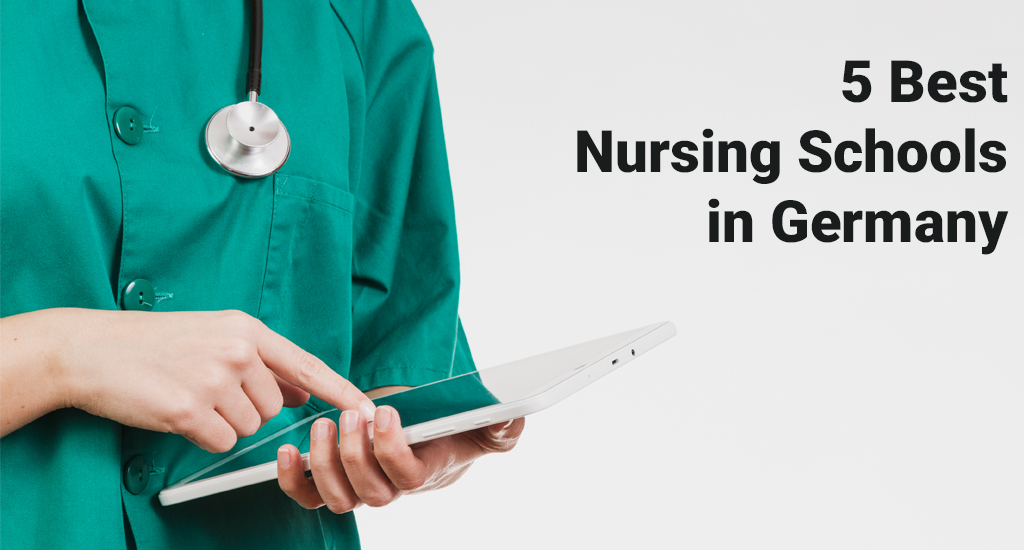 5 Best Nursing Schools in Germany