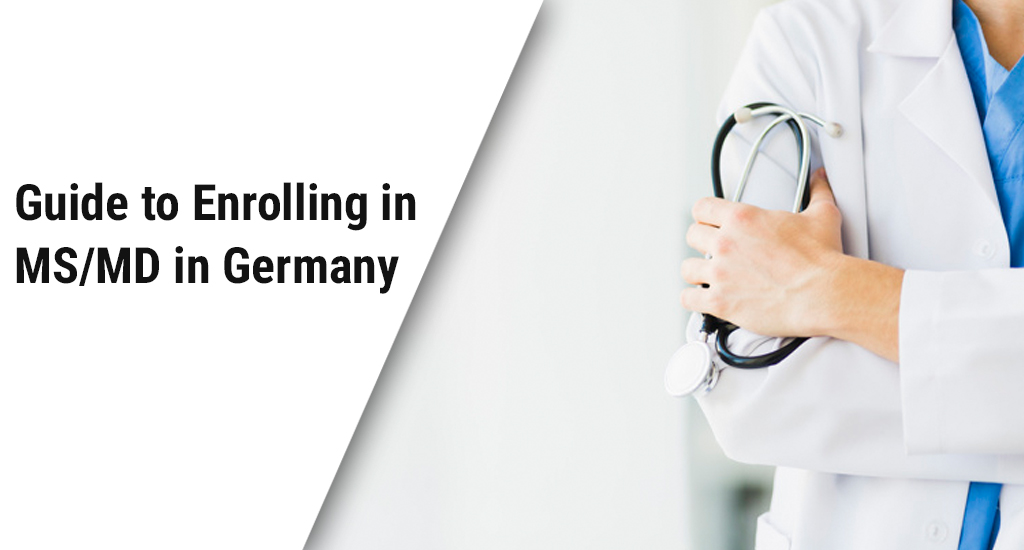 Guide to Enrolling in MS MD in Germany